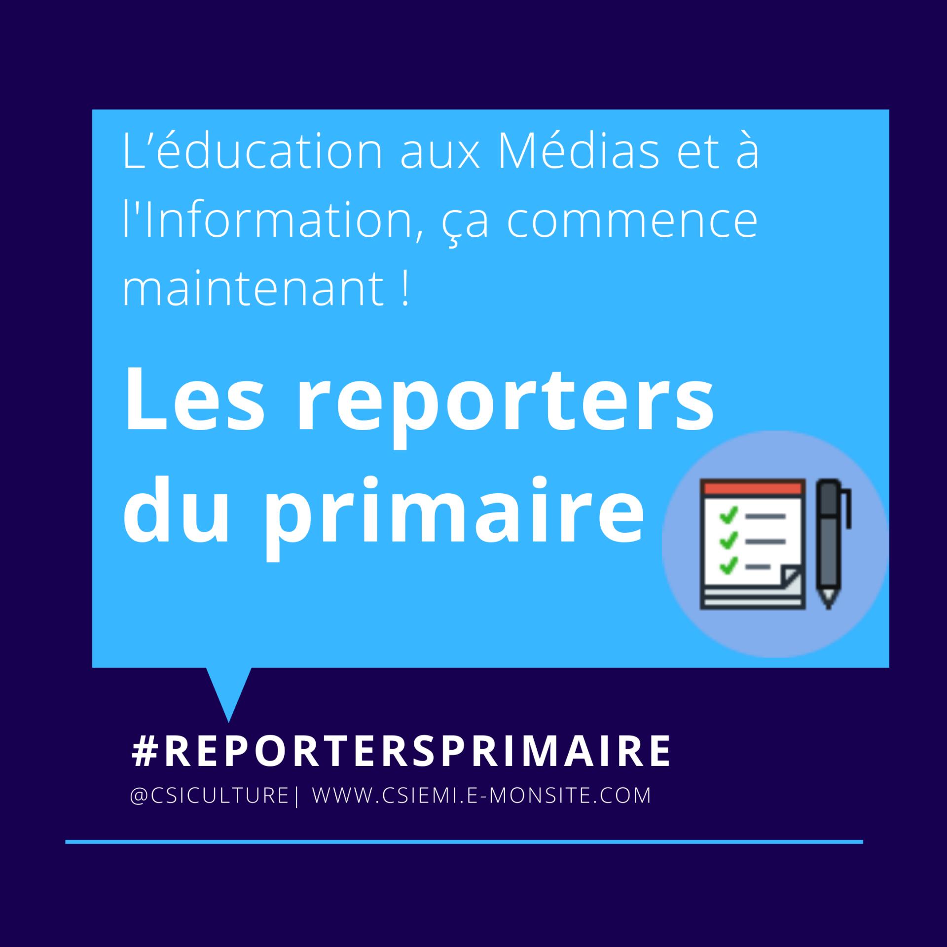 Les Reporters du primaire